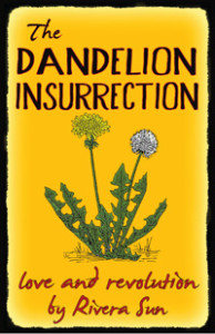 The Dandelion Insurrection